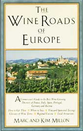 The Wine Roads of Europe by Marc and Kim Million