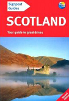 Signpost Guide Scotland, 2nd: Your guide to great drives